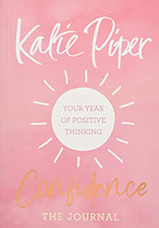 Katie Piper – Confidence: The Journal